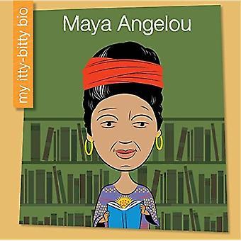 Maya Angelou (My Early Library: My Itty-Bitty Bio)