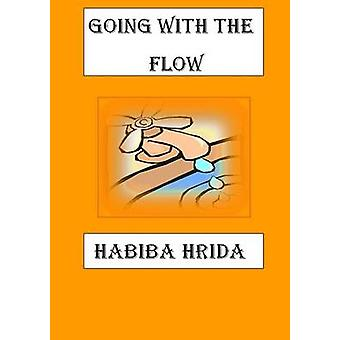 Going with the Flow by Hrida & Habiba