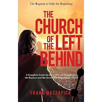 The Church of the Left Behind by Mazzapica & Frank