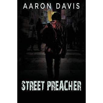 Street Preacher by Davis & Aaron