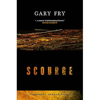 Scourge by Fry & Gary