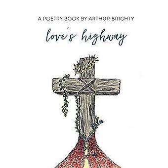 Loves Highway by Brighty & Arthur