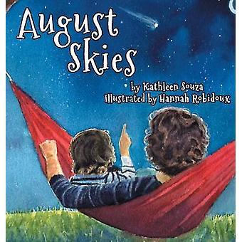 August Skies by Souza & Kathleen