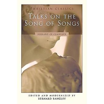 Talks on the Song of Songs by Bernard of Clairvaux