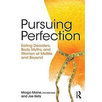Jatkaa Perfection - Syömishäiriöt - Body Myytit - ja naiset puolivälissä