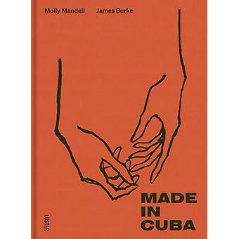 Made in Cuba by Mandell & Molly