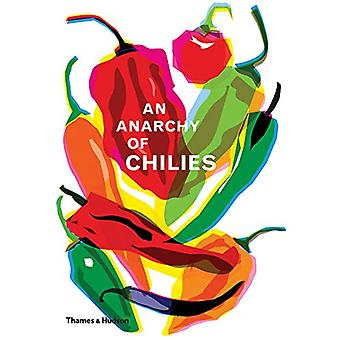An Anarchy of Chillies by Caz Hildebrand - 9780500021835 Book