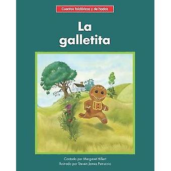 La galletita by Margaret Hillert - 9781599539546 Book