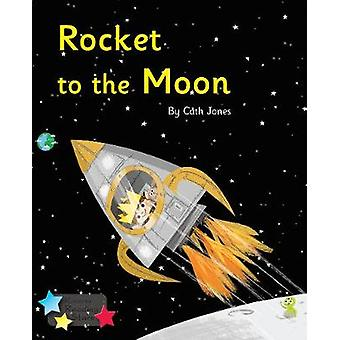 Rocket to the Moon - Phonics Phase 3 - 9781785918902 Book