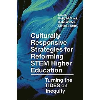 Culturally Responsive Strategies for Reforming STEM Higher Education -