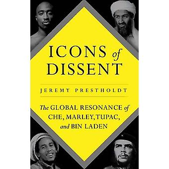 Icons of Dissent - The Global Resonance of Che - Marley - Tupac and Bi
