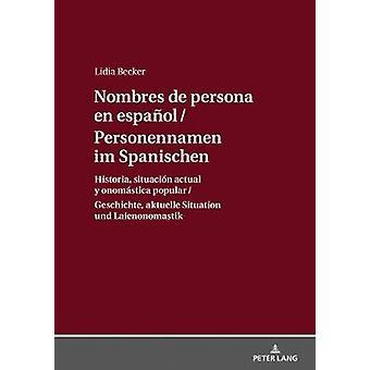 Personennamen Im Spanischen / Nombres de Persona En Espanol - Geschich