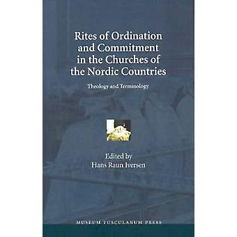 Rites of Ordination and Commitment in the Churches of the Nordic Coun