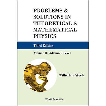 Problems and Solutions in Theoretical and Mathematical Physics - Volu