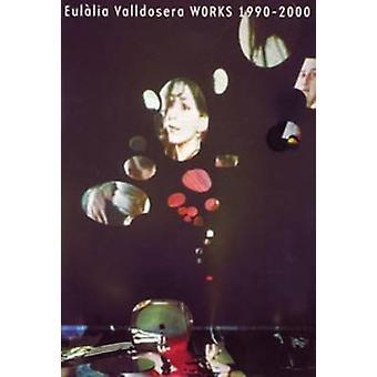 Eulalia Valldosera - Works 1990 - 2000 by Jorge Luis Marzo - Eulalia V