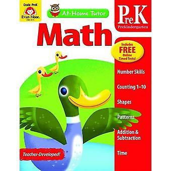 At-Home Tutor Math - Prekindergarten by Jo Ellen Moore - 978161368979