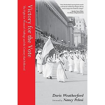 Victory for the Vote by Doris Weatherford