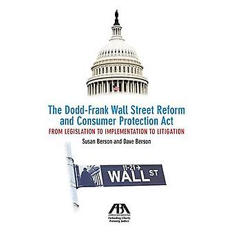 The Dodd-Frank Wall Street Reform and Consumer Protection Act - From L
