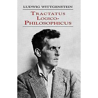Tractatus Logico-Philosophicus by Ludwig Wittgenstein - 9780486404455