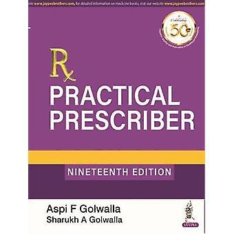 Practical Prescriber by Aspi F Golwalla - 9789389587357 Book