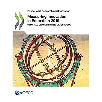 Measuring innovation in education 2019 - what has changed in the class