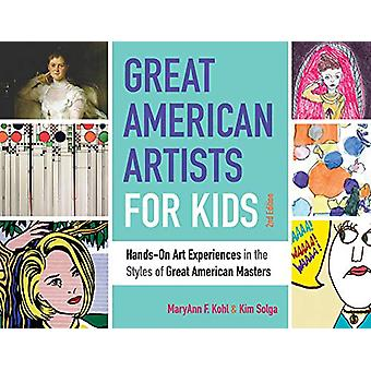 Great American Artists for Kids - Hands-On Art Experiences in the Styl