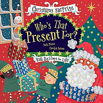 Who's That Present For? by Nick Pierce - 9781912904464 Book