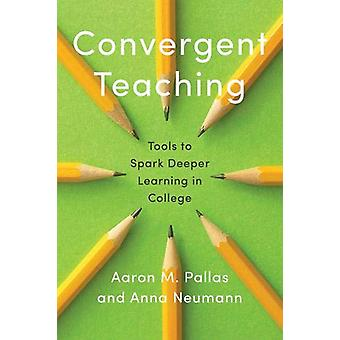 Formation convergente - Tools to Spark Deeper Learning in College par Aar