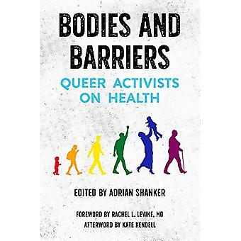 Bodies And Barriers - Queer Activists on Health by Adrian Shanker - 97
