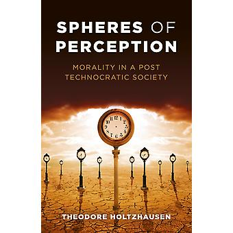 Spheres of Perception by Theodore Holtzhausen