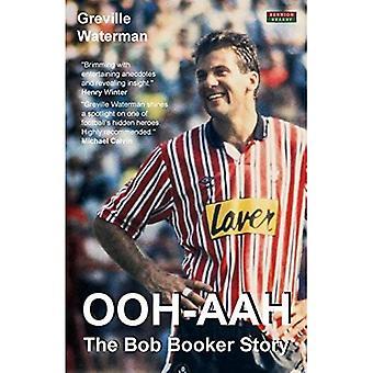 Ooh-Aah: The Bob Booker Story