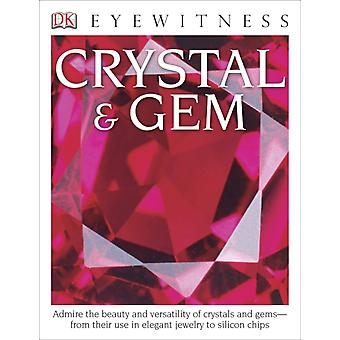 DK Eyewitness Books Crystal amp Gem  Admire the Beauty and Versatility of Crystals and Gems from Their Use in Elegant by Dr R F Symes