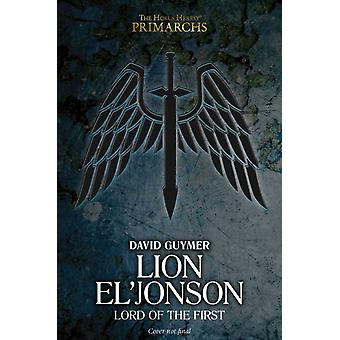 Lion ElJonson Lord of the First by Guymer & David