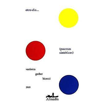 Otro Dia. Poemas Sinteticos