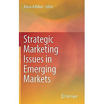 Strategic Marketing Issues in Emerging Markets