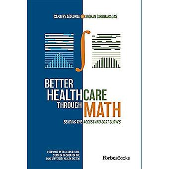 Parempi terveydenhuolto matematiikan avulla: Pääsy- ja kustannuskäyrien taivutus