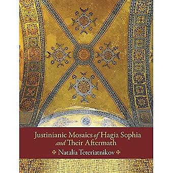 Justinianic Mosaics of Hagia Sophia and Their Aftermath