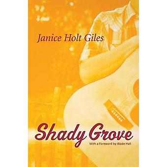 Shady Grove-herra Janice Holt Giles - 9780813190235 Kirja