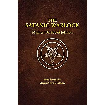 The Satanic Warlock by Johnson - 9780971237445 Book