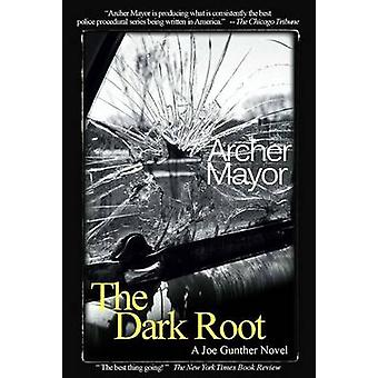 The Dark Root by Archer Mayor - 9780979812255 Book