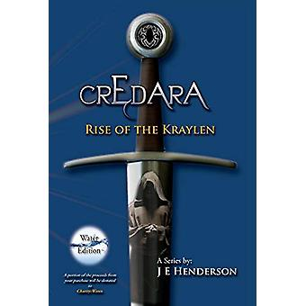 Credara - Rise of the Kraylen by J E Henderson - 9780988249431 Book
