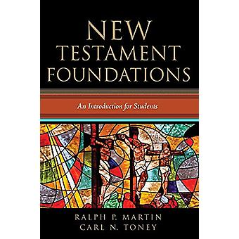 New Testament Foundations by Ralph P Martin - 9781498287135 Book