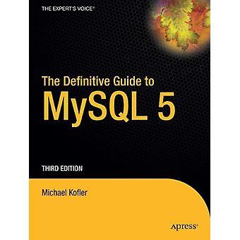 Michael Koflerin lopullinen opas MySQL 5: een - 9781590595350 Kirja