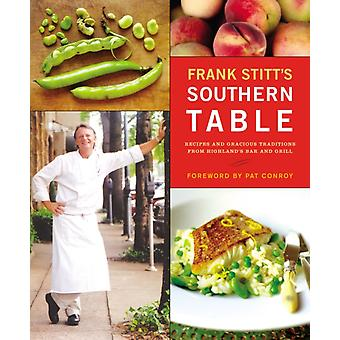 Frank Stitts Southern Table by Frank Stitt