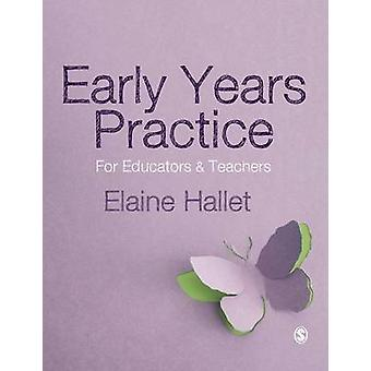 Early Years Practice by Hallet & Elaine