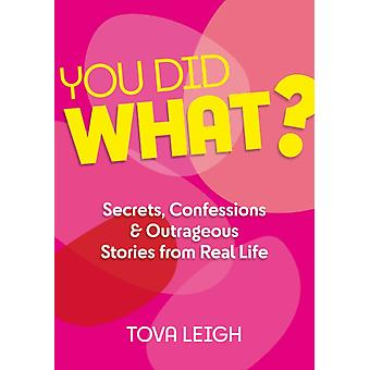 You did WHAT by Tova Leigh