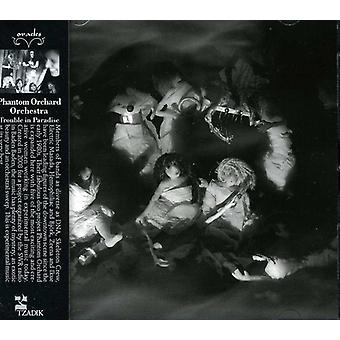 Phantom Orchard orkester - Trouble in Paradise [CD] USA import