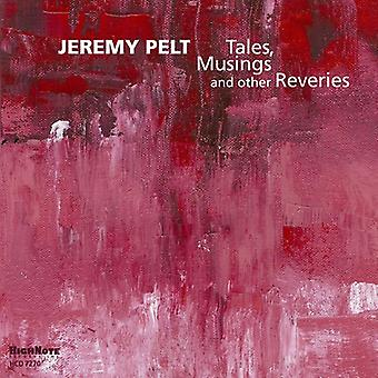 Jeremy Pelt - Tales Musings & Other Reveries [CD] USA import