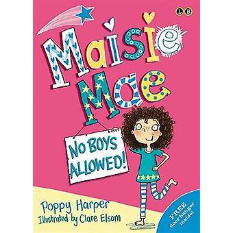 Keine Jungs erlaubt von Mohn Harper - Clare Elsom - 9780349001531 Buch