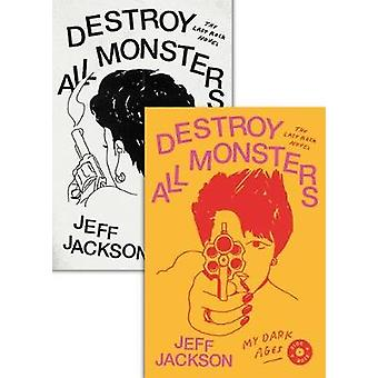 Détruire tous les monstres - le dernier roman de Rock à détruire tous les monstres - Th